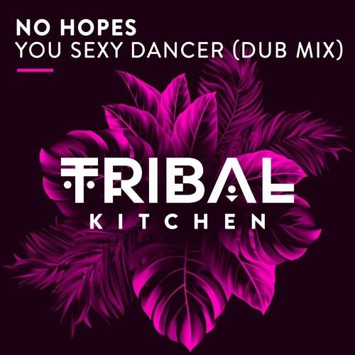 You Sexy Dancer (Dub Mix)