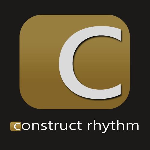 Construct Rhythm