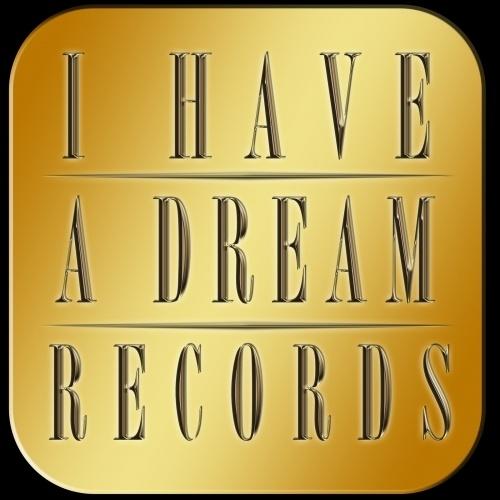I Have A Dream Records