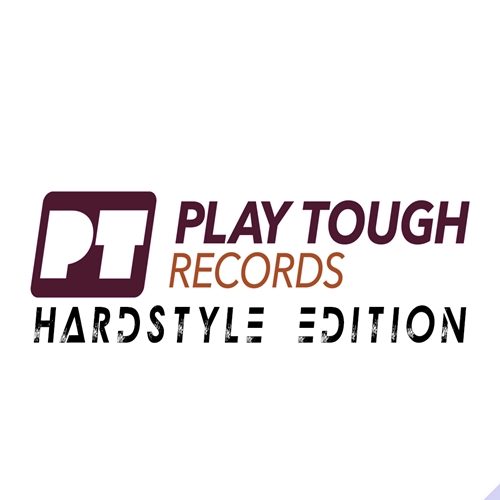 Play Tough Records - Hardstyle Edition