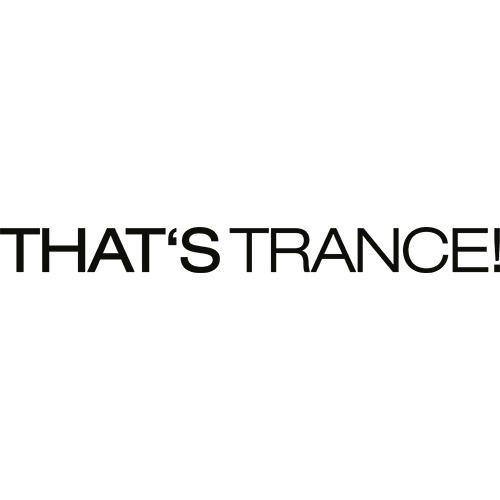That's Trance!